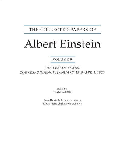 The Collected Papers of Albert Einstein, Volume 9. (English)