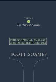 Philosophical Analysis in the Twentieth Century, Volume 1