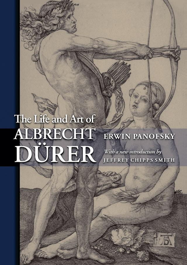 The Life and Art of Albrecht Dürer