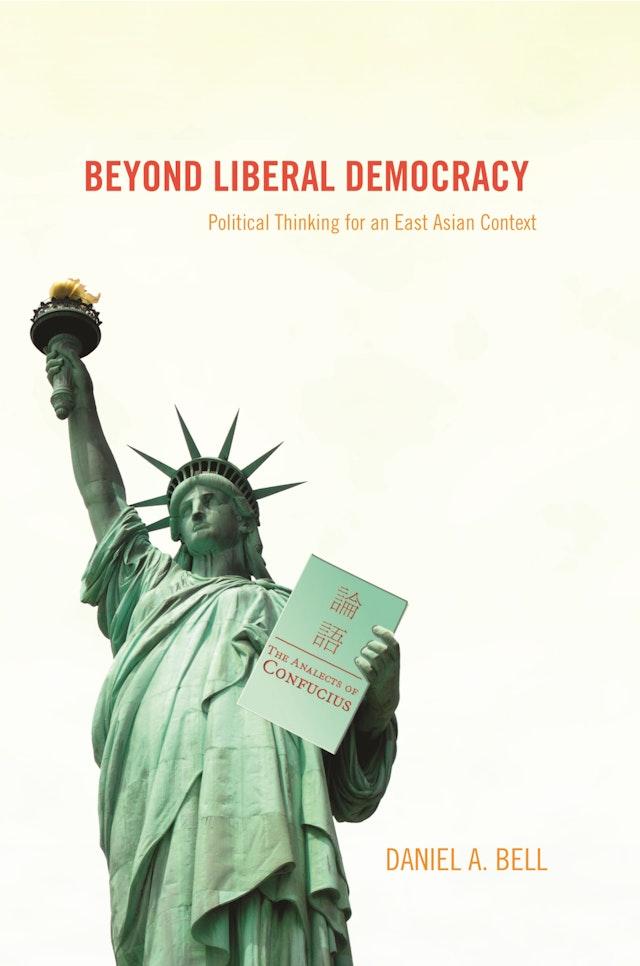 Beyond Liberal Democracy