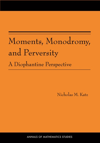 Moments, Monodromy, and Perversity. (AM-159)