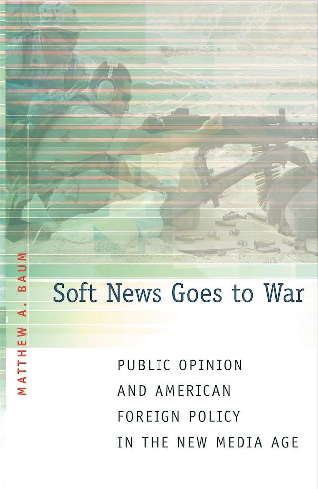 Soft News Goes to War