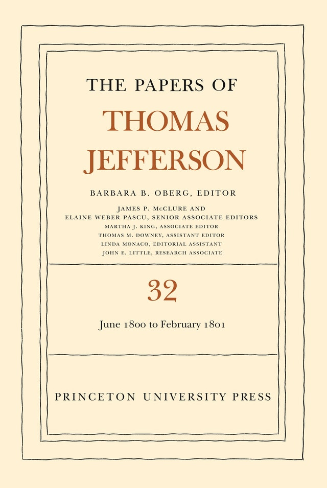 The Papers of Thomas Jefferson, Volume 32