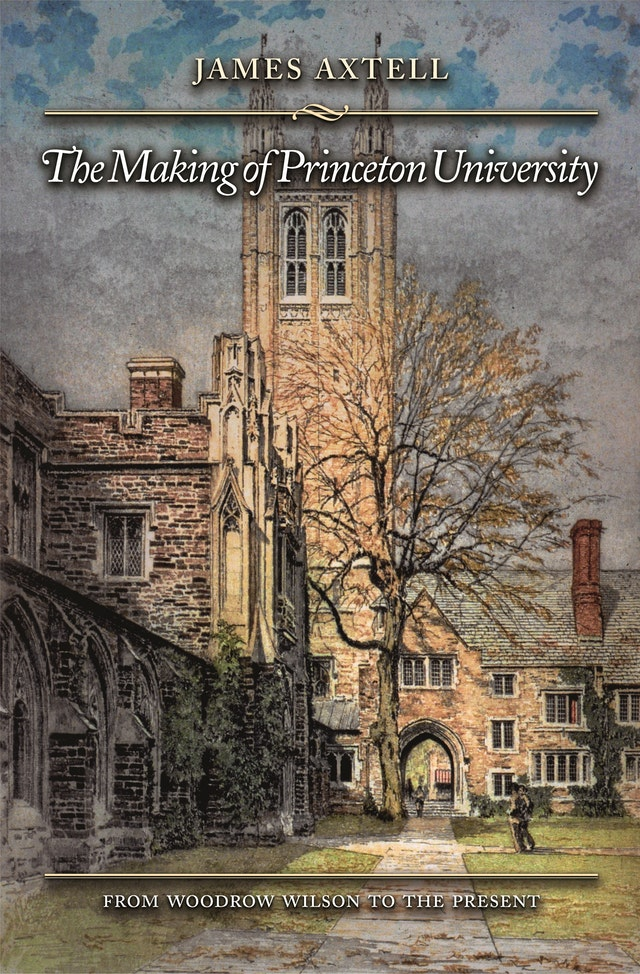 The Making of Princeton University