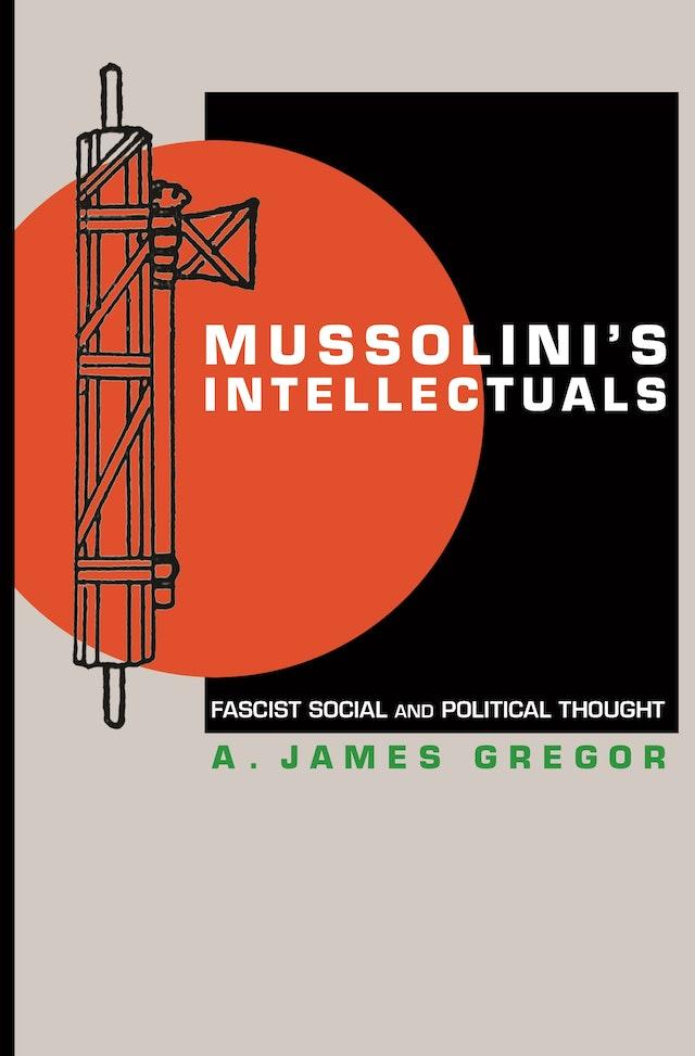 Mussolini's Intellectuals