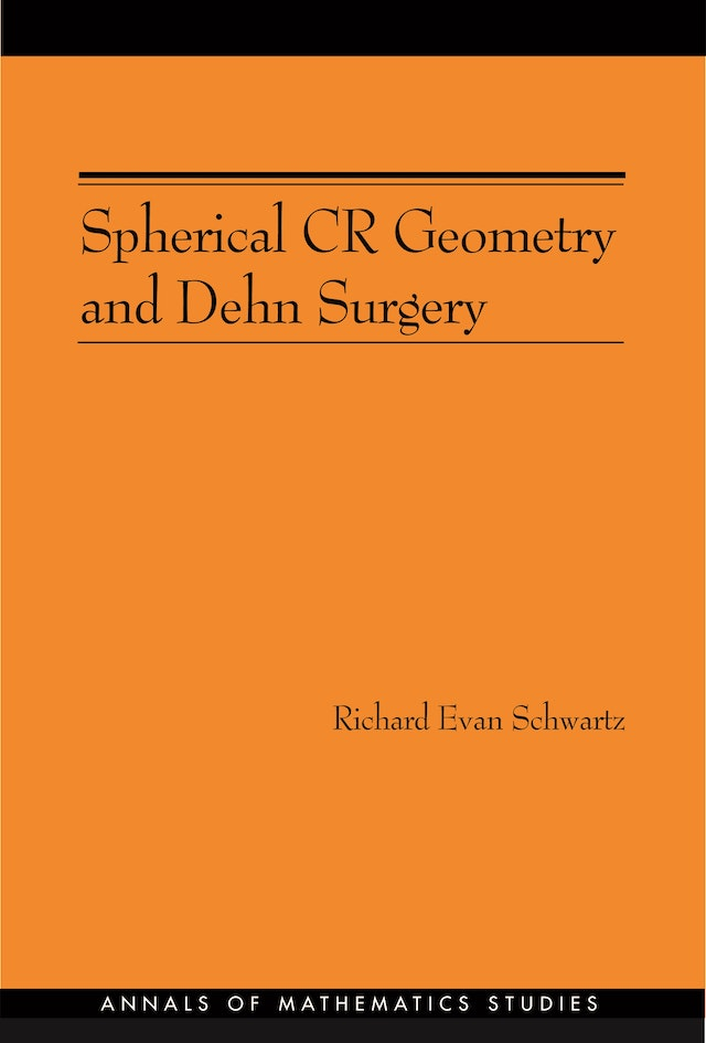 Spherical CR Geometry and Dehn Surgery (AM-165)