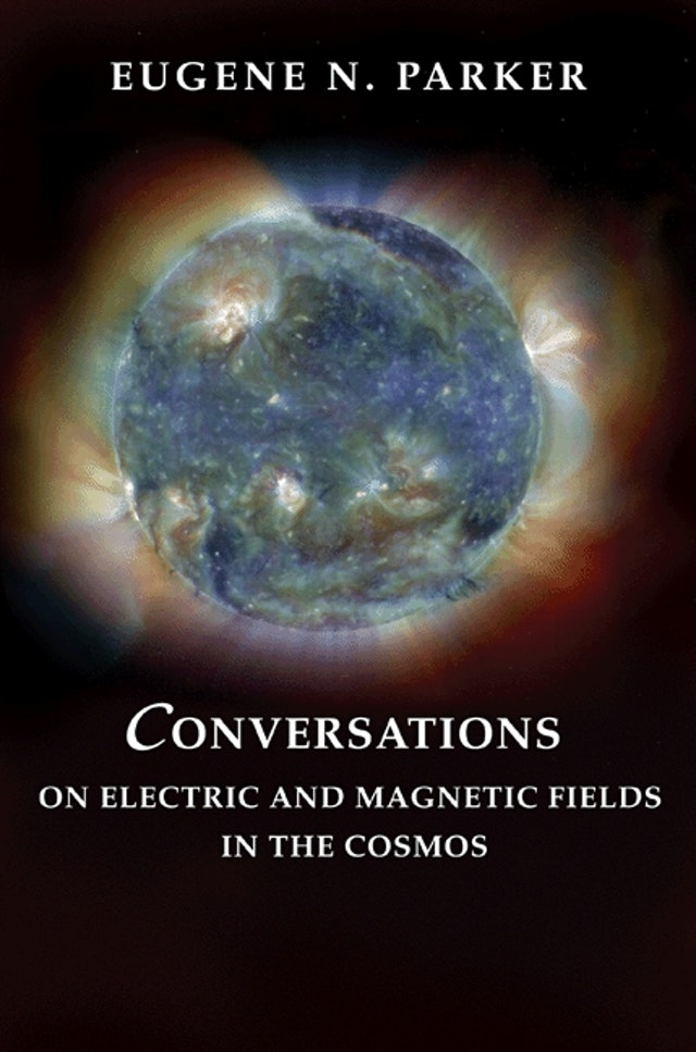 Conversations on Electric and Magnetic Fields in the Cosmos