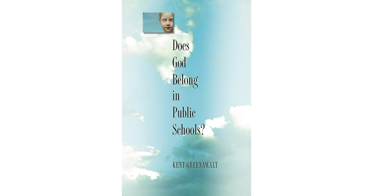Does God Belong in Public Schools? | Princeton University Press