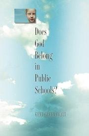 Does God Belong in Public Schools?