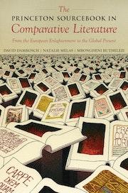 The Princeton Sourcebook in Comparative Literature