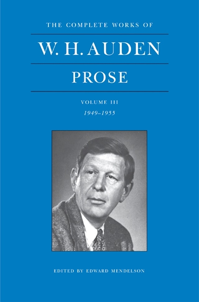 The Complete Works of W. H. Auden, Volume III