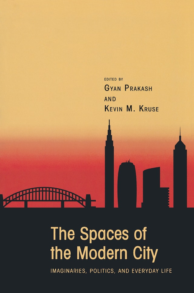 The Spaces of the Modern City