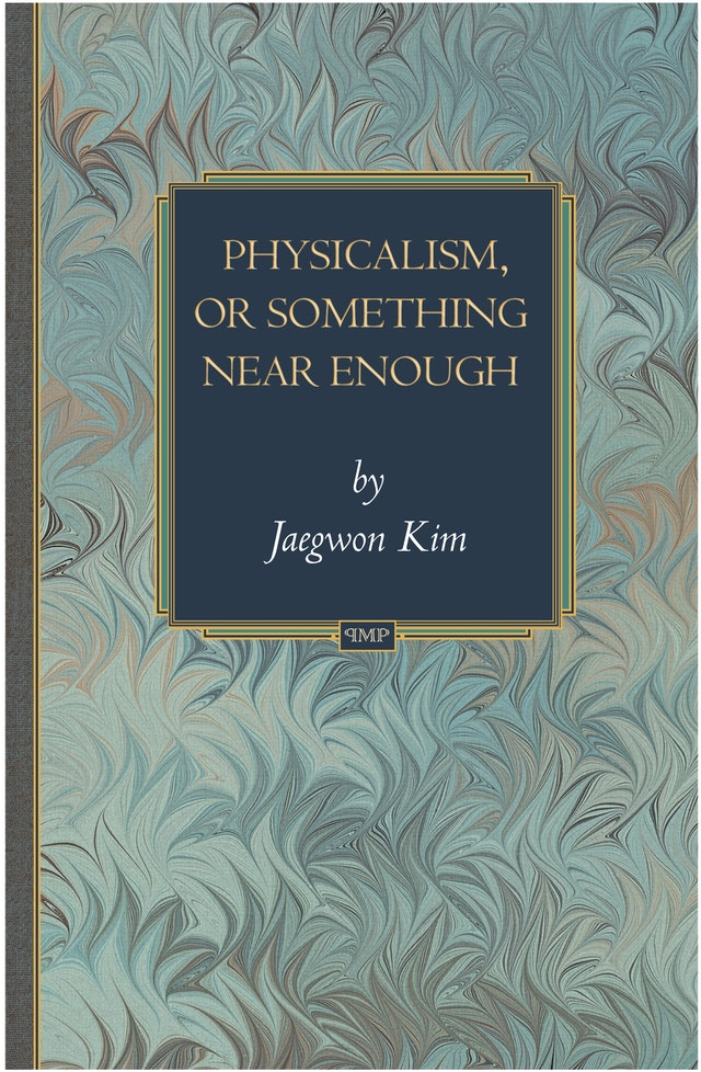 Physicalism, or Something Near Enough