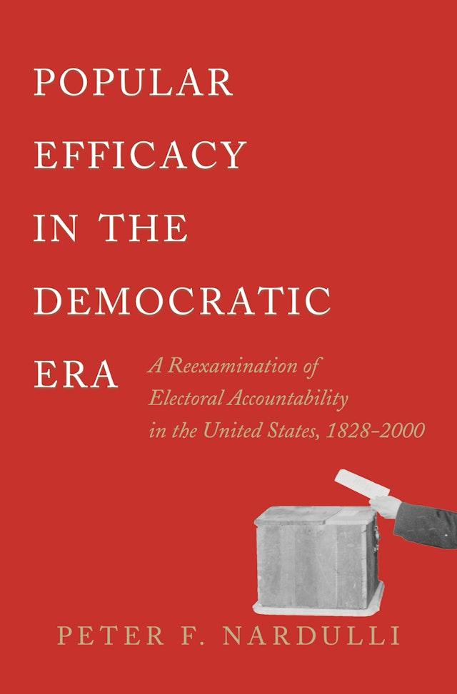 Popular Efficacy in the Democratic Era