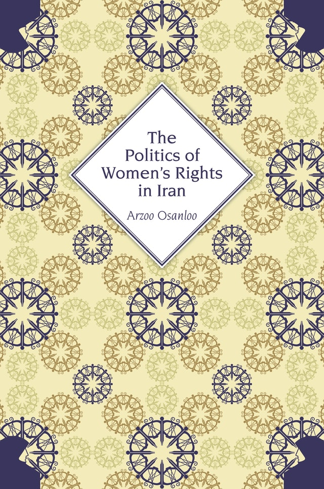 The Politics of Women's Rights in Iran
