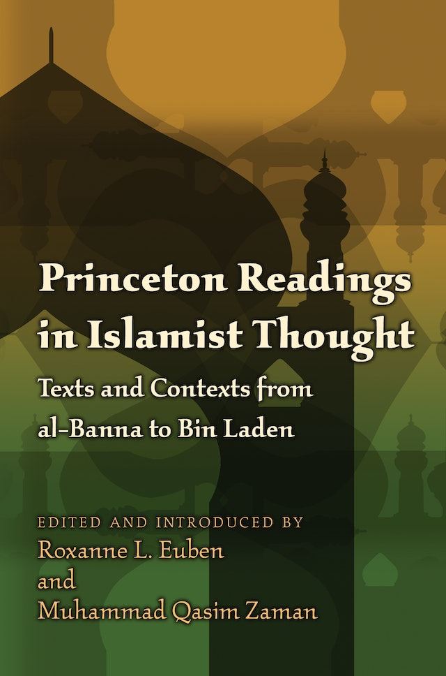 Princeton Readings in Islamist Thought