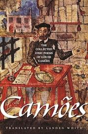 The Collected Lyric Poems of Luís de Camões