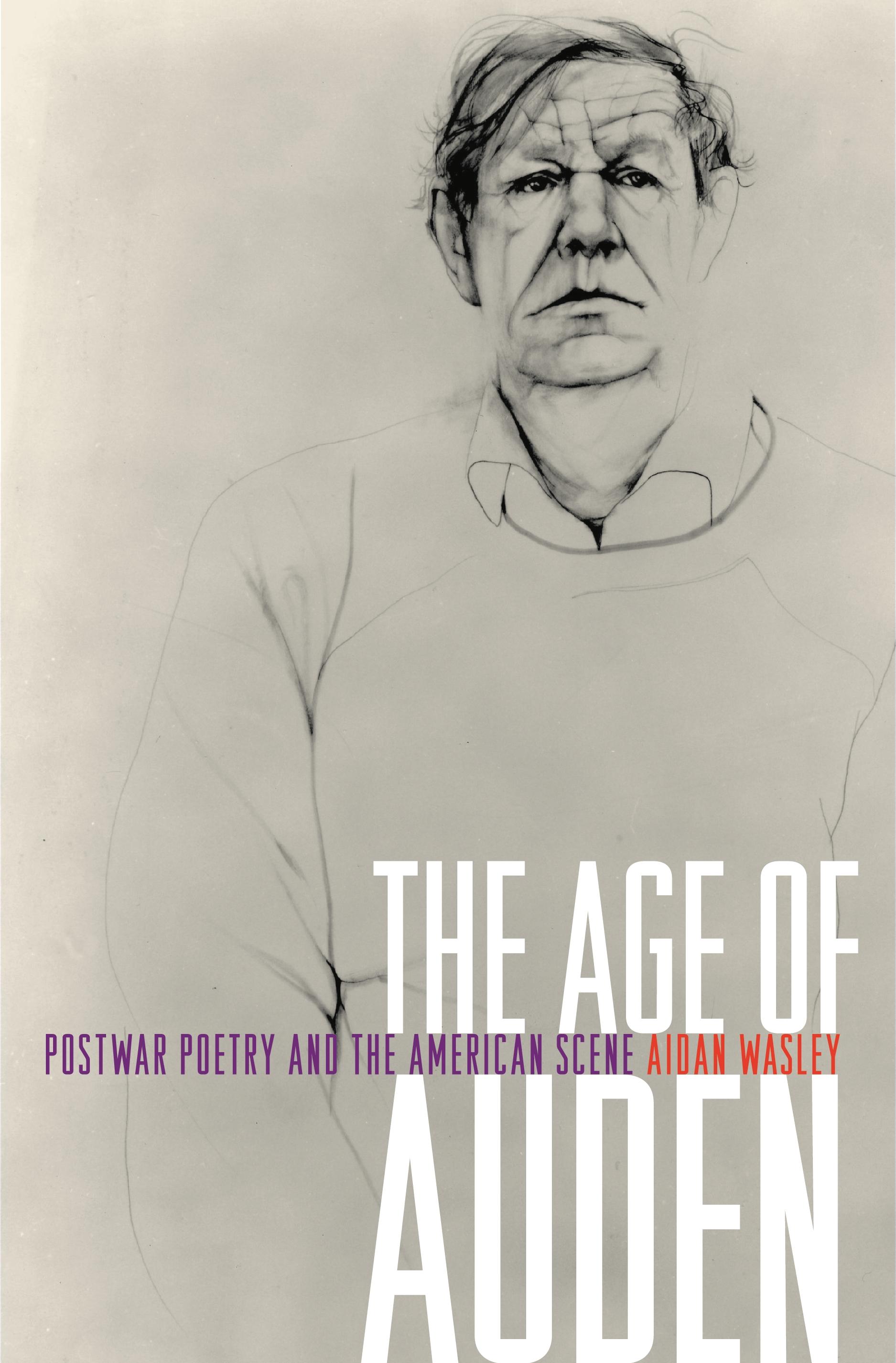 The Age Of Auden Princeton University Press