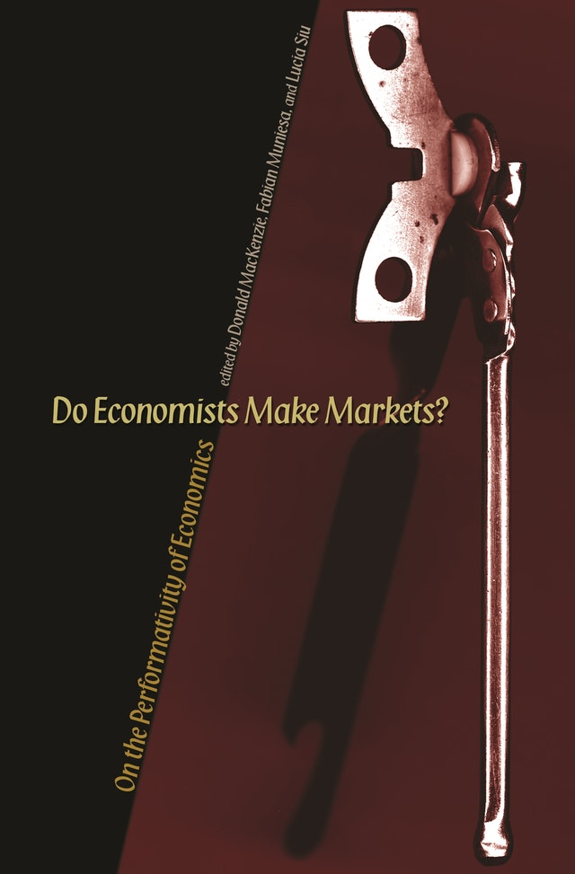 Do Economists Make Markets?