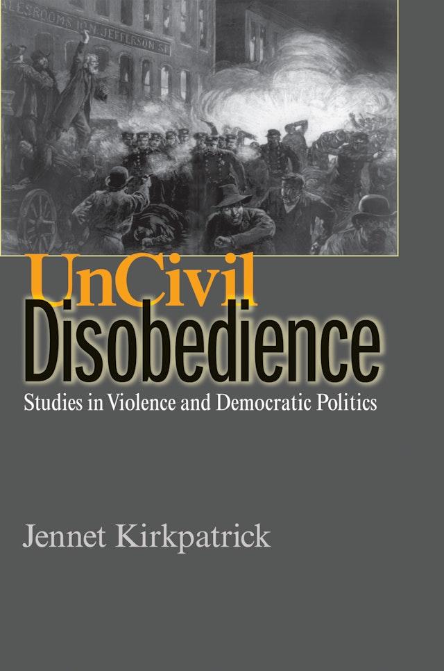 Uncivil Disobedience