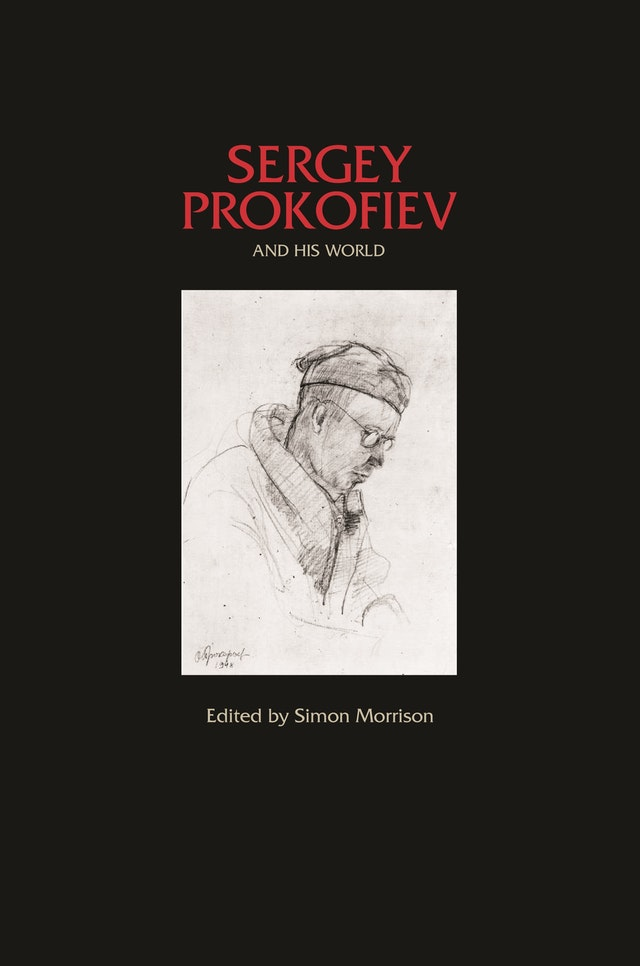 Sergey Prokofiev and His World