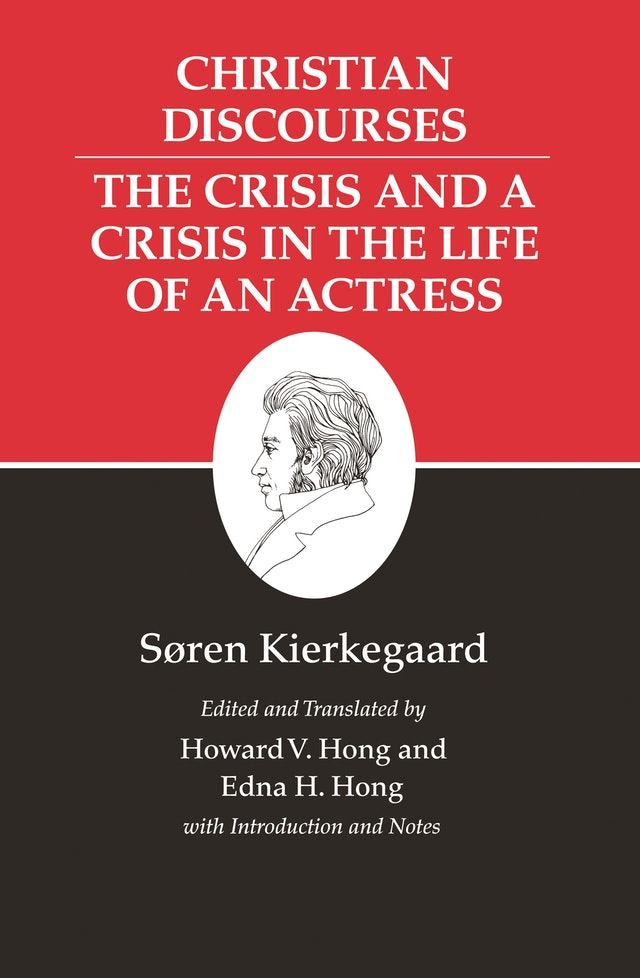 Kierkegaard's Writings, XVII, Volume 17