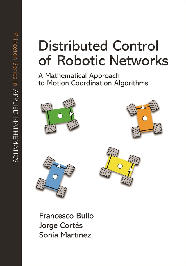 Distributed Control of Robotic Networks