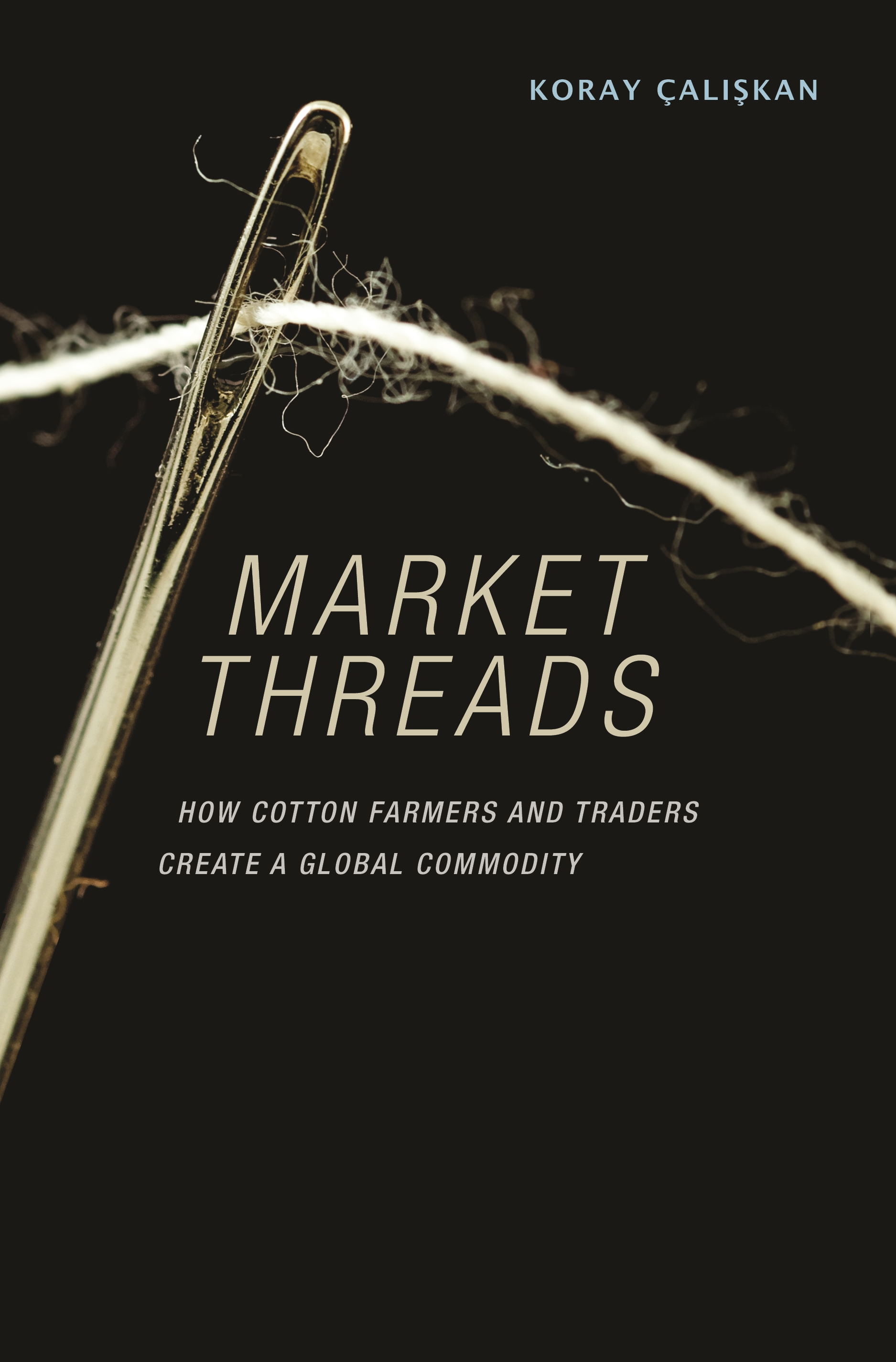 Market Threads | Princeton University Press