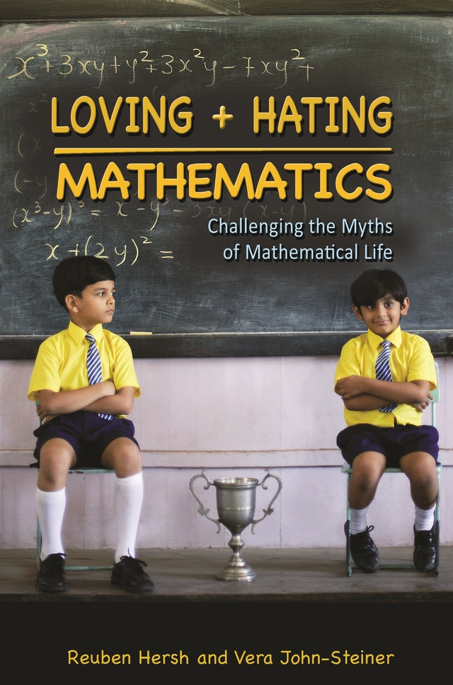Loving and Hating Mathematics