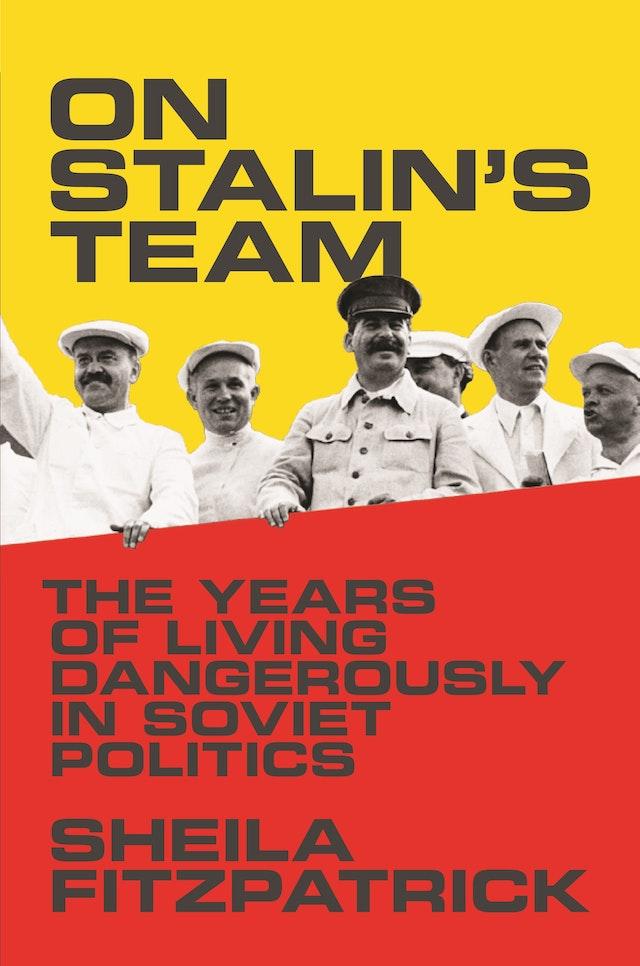 On Stalin's Team