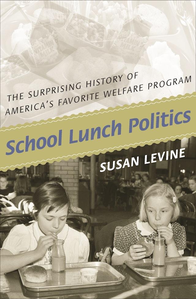 School Lunch Politics