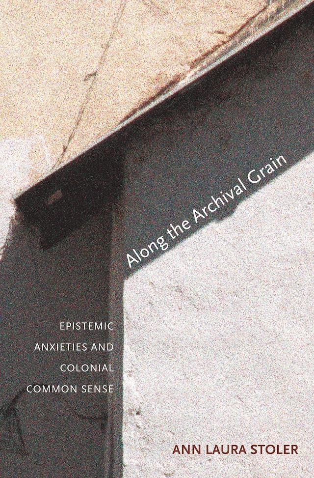 Along the Archival Grain