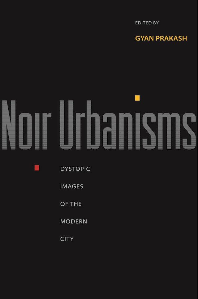 Noir Urbanisms