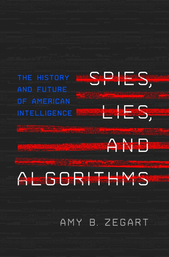 Spies, Lies, and Algorithms