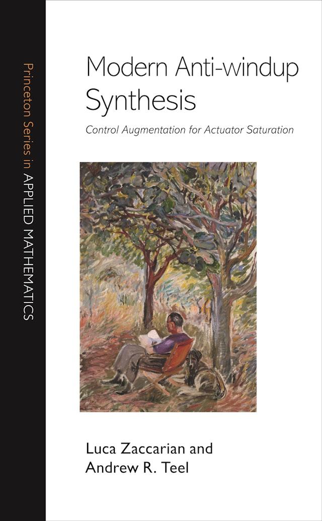 Modern Anti-windup Synthesis