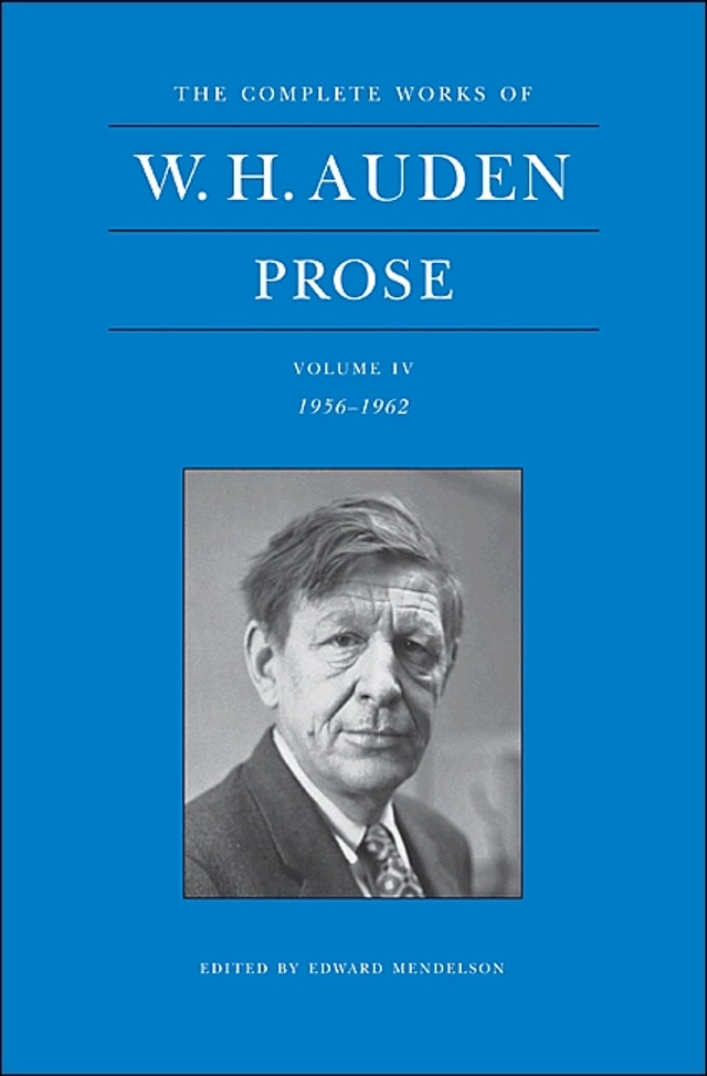 The Complete Works of W. H. Auden, Volume IV