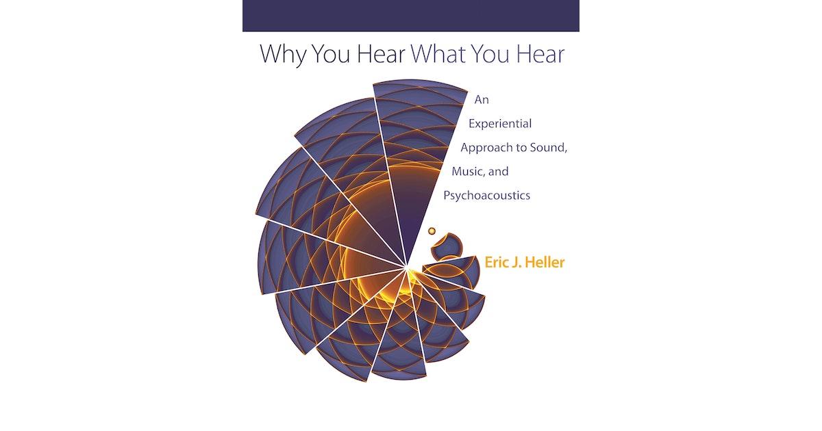 Why You Hear What You Hear | Princeton University Press