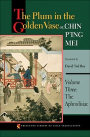 The Plum in the Golden Vase or, Chin P'ing Mei, Volume Three