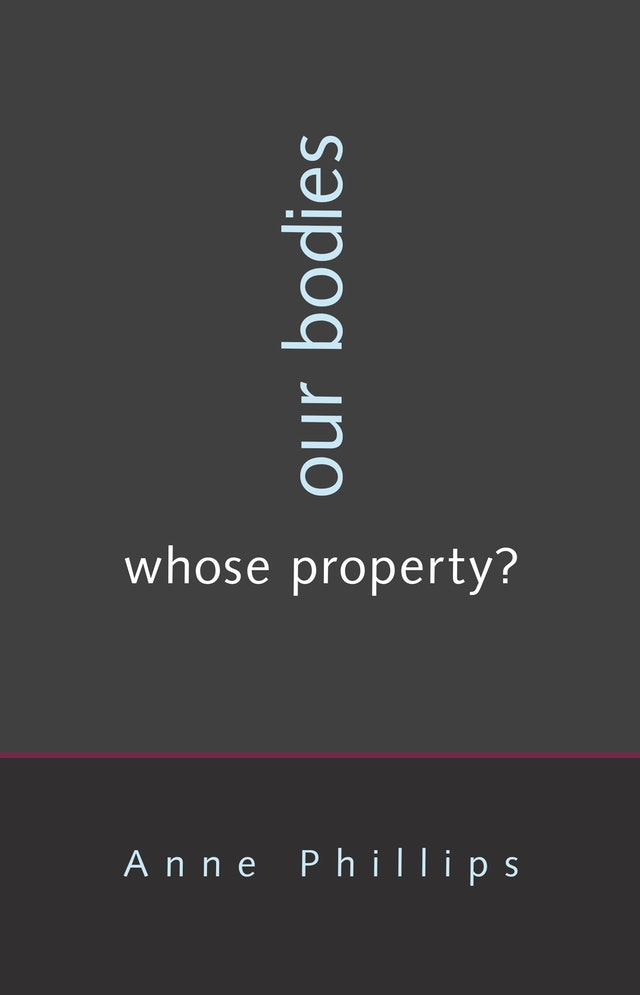 Our Bodies, Whose Property?