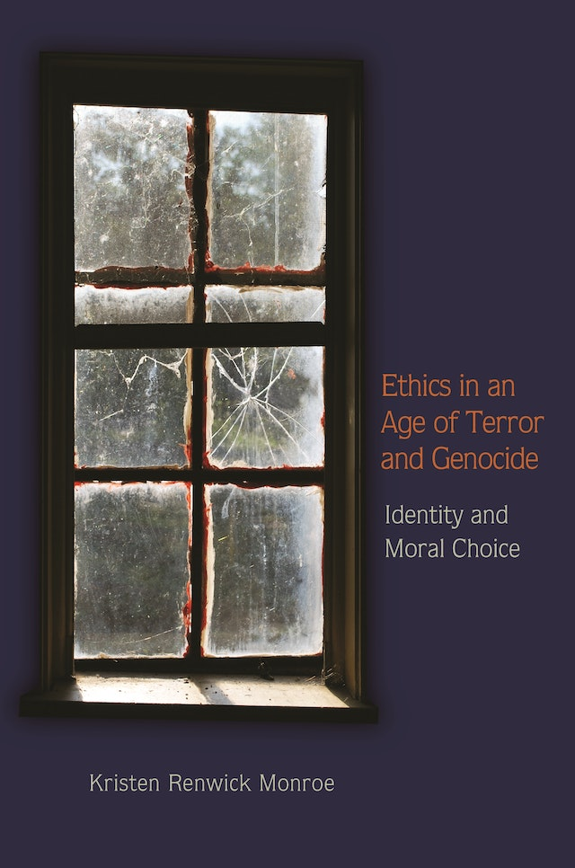 Ethics in an Age of Terror and Genocide