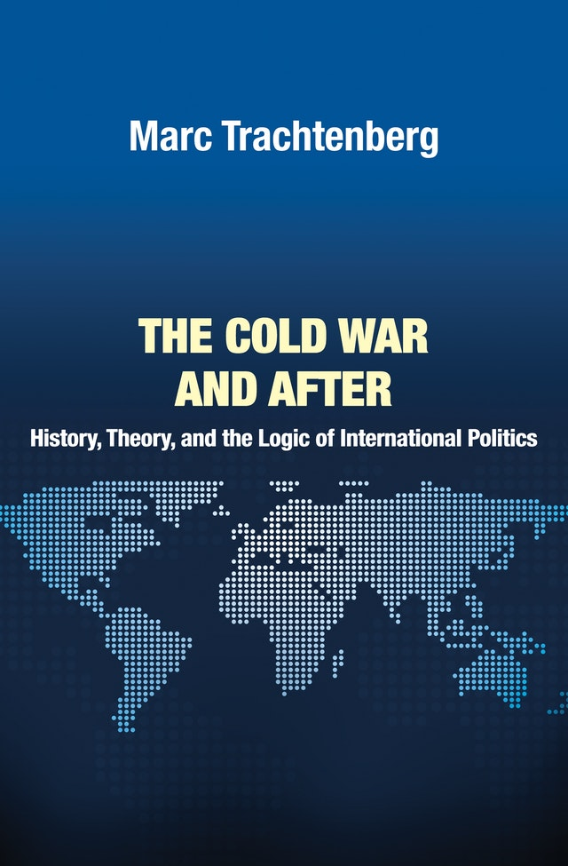 The Cold War and After