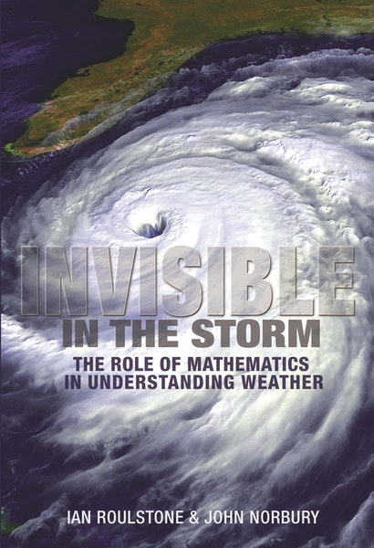 Invisible in the Storm