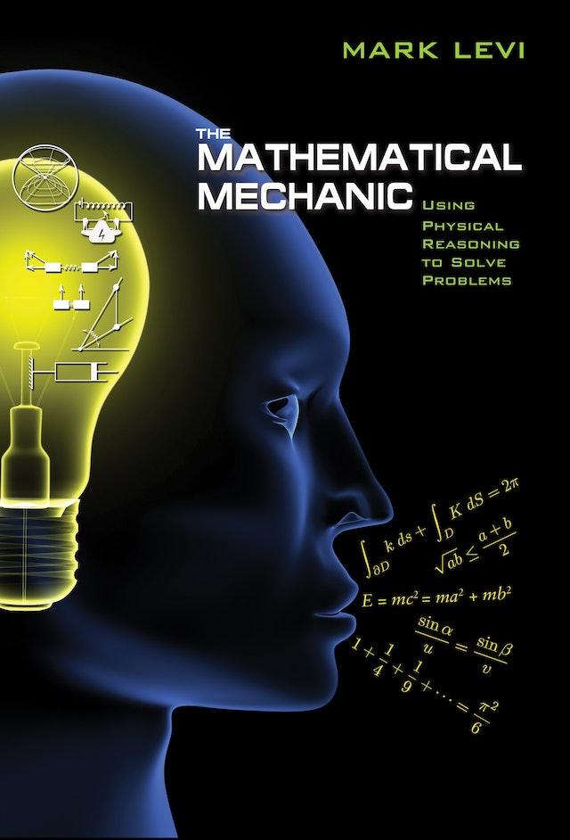 The Mathematical Mechanic