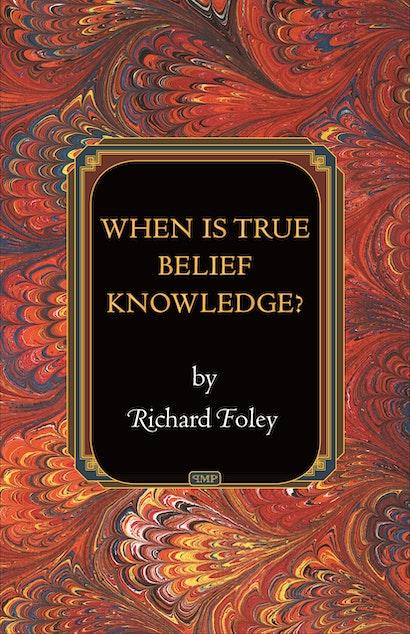 When Is True Belief Knowledge?
