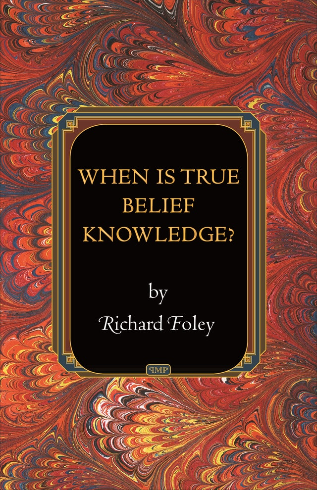 When Is True Belief Knowledge?