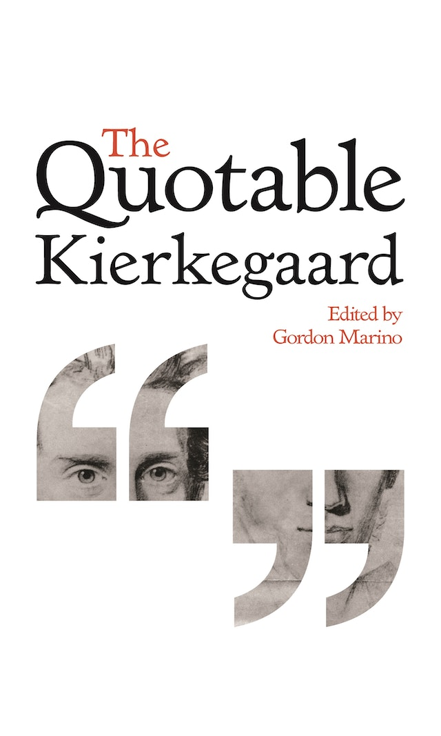 Quotable Kierkegaard