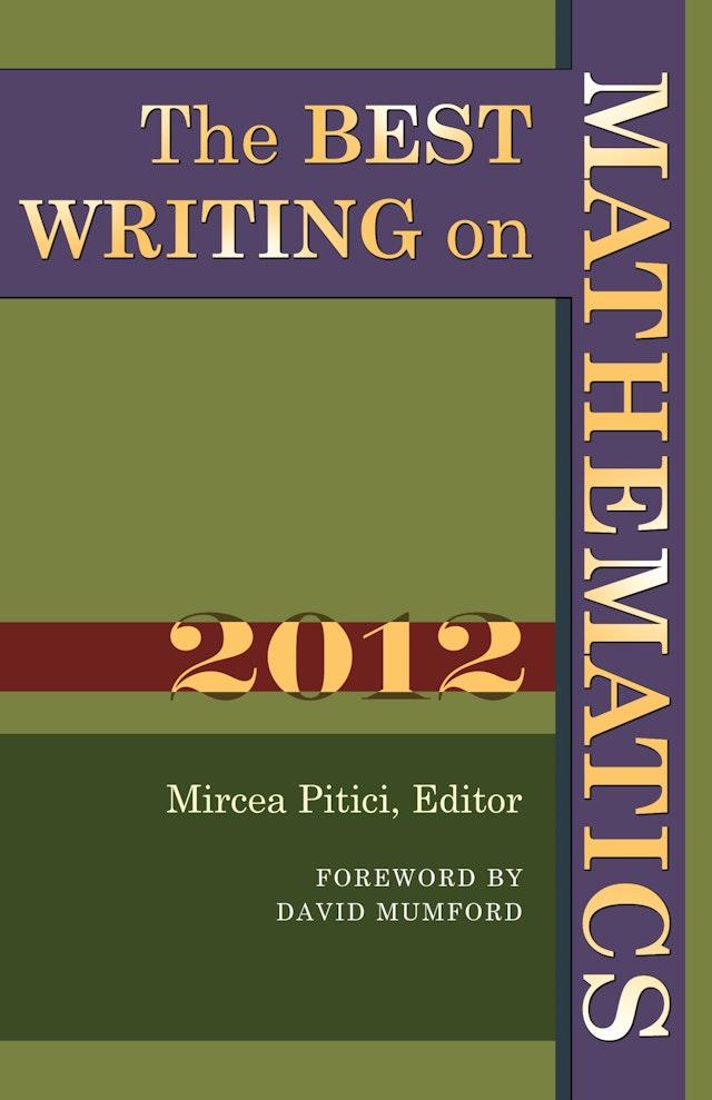 The Best Writing on Mathematics 2012