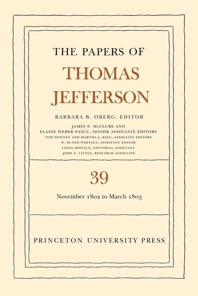 The Papers of Thomas Jefferson, Volume 39