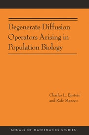 Degenerate Diffusion Operators Arising in Population Biology (AM-185)