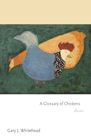 A Glossary of Chickens
